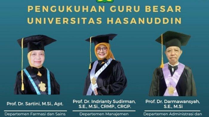 Besok, Unhas Kukuhkan 3 Guru Besar, Berikut Namanya