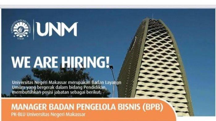 Universitas Negeri Makassar Buka Lowongan Manager Badan Pengelola Bisnis