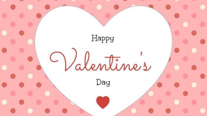 Kumpulan Kata Kata Ucapan Selamat Hari Valentine Day Paling Romantis Dan Menyentuh Untuk Pacar Halaman All Tribun Timur