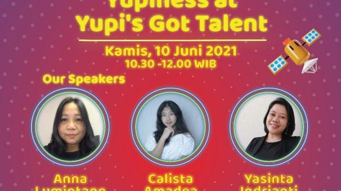 Asah Bakat di Masa Pandemi, Yupi's Got Talent 2021 Ajang Unjuk Gigi Generasi Z Tanah Air