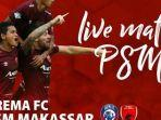 2-link-live-streaming-tv-online-arema-fc-vs-psm-makassar-di-indosiar-akses-di-sini-tanpa-buffer.jpg