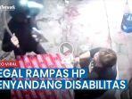 aksi-begal-rampas-hp-penyandang-disabilitas-terekam-cctv.jpg