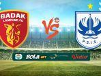 badak-lampung-fc-vs-psis-liga-1-2019.jpg