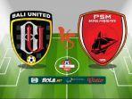 bali-united-vs-psm-makassar-liga-1-2019.jpg