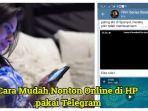 cara-nonton-online-pakai-telegram.jpg