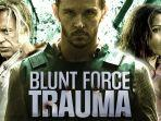 film-blunt-force-trauma-akan-tayang-di-trans-tv-malam-ini-rabu-432020.jpg