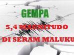gempa-bumi-guncang-kabupaten-seram-maluku-kamis-3072020.jpg