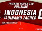 hasil-timnas-indonesia-u19-vs-dinamo-zagreb-garuda-muda-raih-kemenangan-kedua-witan-jadi-pahlawan.jpg