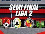 jadwal-semifinal-liga-2.jpg