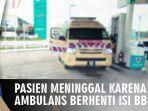 kronologi-pasien-meninggal-saat-ambulans-berhenti-isi-bbm-di-spbu-viral-lihat-yang-dilakukan-anak.jpg