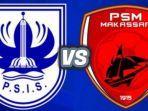 link-streaming-indosiar-psis-vs-psm-amakssar.jpg
