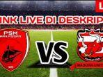 link-streaming-ochannel-psm-makassar-vs-madura-united.jpg