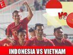 link-streaming-rcti-timnas-indonesia-u-23-vs-vietnam.jpg
