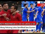 link-streaming-rcti-timnas-u23-indonesia-vs-laos.jpg