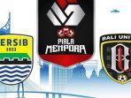 live-indosiar-persib-vs-bali-united-piala-menpora-2021-robert-langsung.jpg