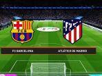 live-streaming-barcelona-vs-atletico-madrid-malam-ini.jpg