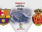 live-streaming-liga-spanyol-barcelona-vs-real-mallorca-di-stadion-camp-nou.jpg