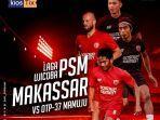 live-streaming-psm-makassar-vs-otp-37-mamuju.jpg