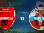 live-streaming-psm-makassar-vs-perseru-serui.jpg