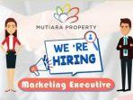 mutiara-property-membuka-lowongan-pekerjaan-untuk-posisi-marketing-executive-1.jpg