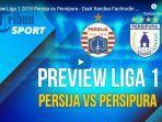 persija-vs-persipura-link-live-streaming-tv-online-indosiar-siapa-3-poin-krusial-tamu-sedang-stres.jpg