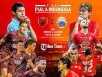 preview-persija-vs-psm-makassar-final-piala-indonesia-2018.jpg