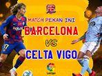 tayangan-live-streaming-barcelona-vs-celta-vigo-di-stadion-camp-nou.jpg