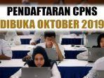 update-pendaftaran-cpns-2019-awal-oktober-via-website-kemenpan-rb-ada-posisi-untuk-umur-40-tahun.jpg