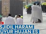 viral-video-kawasan-masjidil-haram-diguyur-hujan-es-warga-bersuka-ria.jpg
