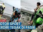 viral-video-motor-sport-berdiri-tegak-di-pasir-hingga-jadi-sorotan-netizen.jpg