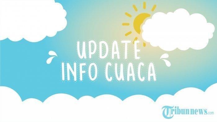 Cuaca Manado Sulut Senin 26 Juli 2021, Info BMKG Cuaca Cerah Berawan Sepanjang Hari