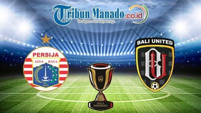 8 Besar Piala Indonesia - Link Live Streaming Persija Jakarta vs Bali United, Tonton Lewat Ponsel