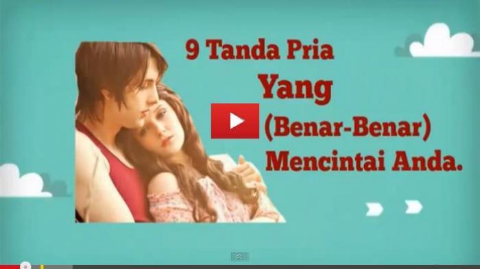 Video Ini Menunjukkan 9 Tanda Pria Benar Benar Mencintai Anda Tribun Manado