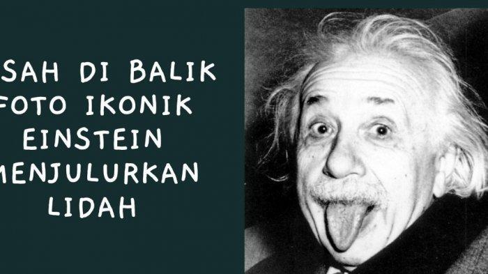 Foto Ikonik Albert Einstein Julurkan Lidah, Ternyata Ungkapan Jengkel