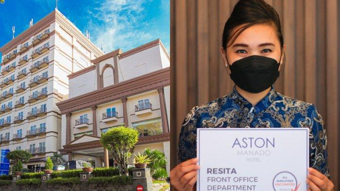 Seluruh Karyawan ASTON Manado HotelSudah Divaksinasi Covid-19