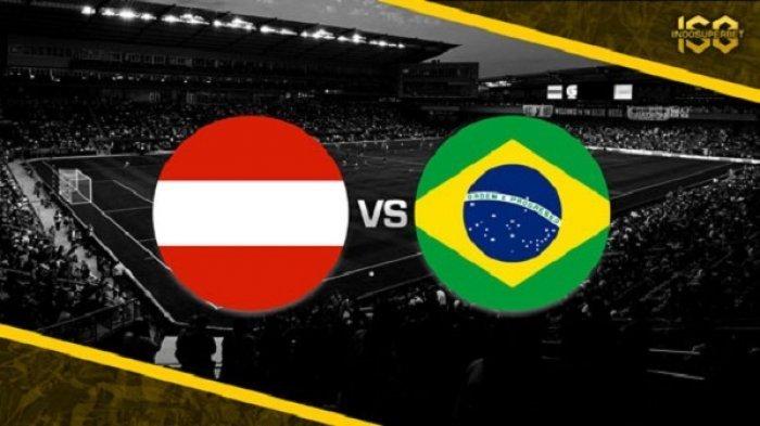 Link Live Streaming TV Online Laga Persahabatan Austria vs Brazil Pukul 21.00 WIB