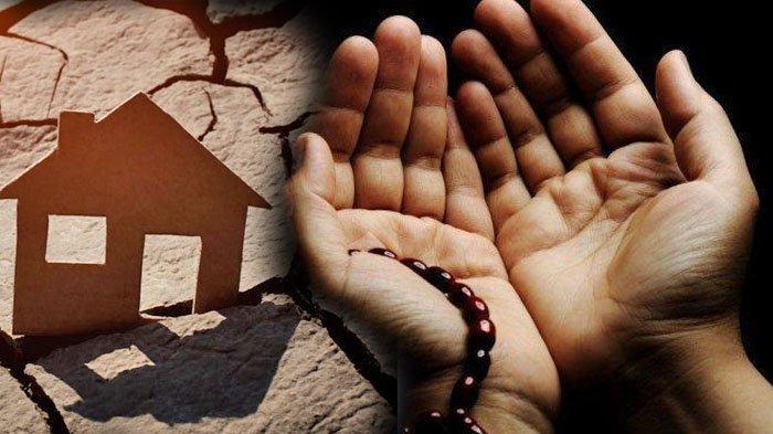 Saat Gempa Bumi Melanda, Bacalah Doa Ini, InsyaAllah Anda Dilindungi