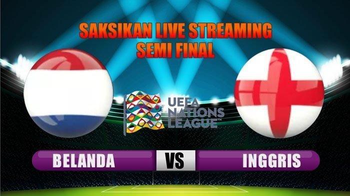 Live Streaming UEFA Nations League Belanda vs Inggris Malam Ini di Supersoccer TV, Tonton Via HP