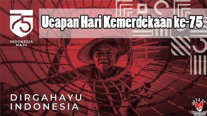 Kata Kata Mutiara Ucapan Selamat Hut Kemerdekaan Ri Tribun Manado