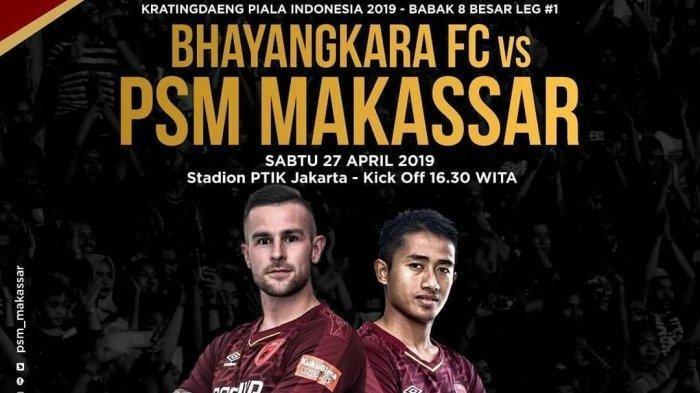Live Streaming Bhayangkara FC vs PSM Makassar di Piala Indonesia, Tonton Sedang Berlangsung 6 Link