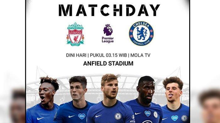 Liverpool VS Chelsea, Big Match Liga Inggris Jumat 5 Maret 2021 Dini Hari