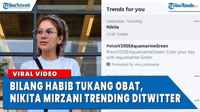 VIDEO Nikita Mirzani Sebut Habib Tukang Obat Trending di Twitter