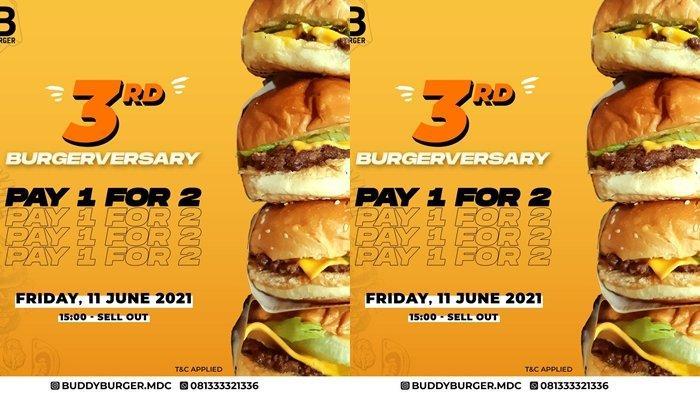 Buddy Burger menggelar promo spesial dalam rangka HUT ke-3, Beli 1 Gratis 1 untuk semua jenis burger khusus pada Jumat (11/06/2021).