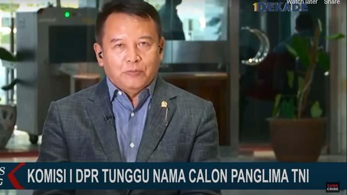 Info Terbaru Terkait Nama Calon Panglima TNI, Ini Pernyataan Anggota Komisi I DPR RI TB Hasanuddin