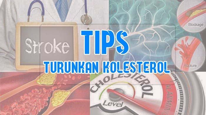 Tips Turunkan Kolesterol, Lakukan 5 Cara Alami Ini