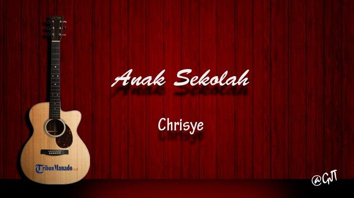 Chord Anak Sekolah – Chrisye