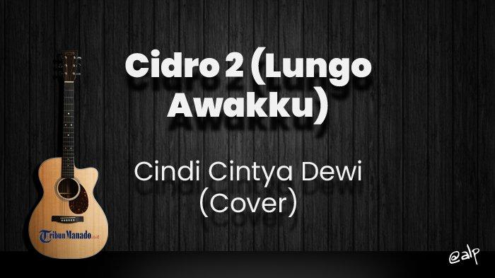 Chord Cidro 2 (Lungo Awakku) - Cindi Cintya Dewi, Kunci Gitar Dasar dari G, Lirik Lagu Durung Nganti