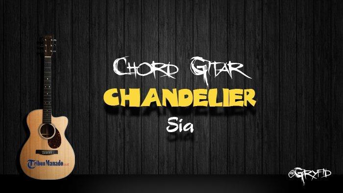 Chord Gitar Chandelier - Sia
