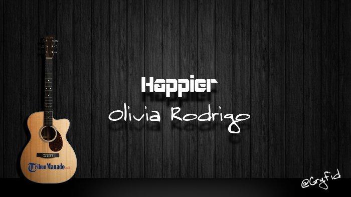 Chord Gitar dan Lirik Lagu 'Happier' - Olivia Rodrigo, Kunci Dasar G Mudah Dimainkan