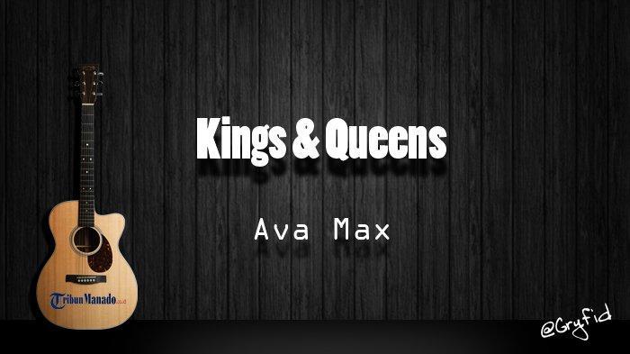 Chord Gitar dan Lirik Lagu 'Kings & Queens' - Ava Max, Kunci Dasar dari C